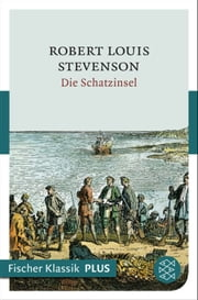 Die Schatzinsel - Roman ebook by Robert Louis Stevenson
