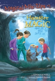 Hamster Magic ebook by Lynne Jonell,Brandon Dorman