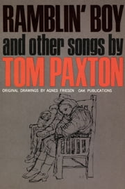 Ramblin Boy and Other Songs ebook by Tom Paxton