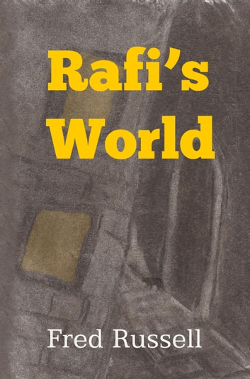Rafi's World ebook by Fred Russell
