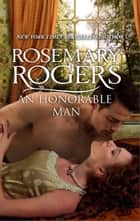 An Honorable Man ebook by Rosemary Rogers