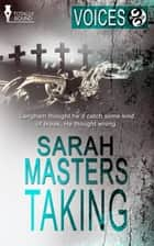 Taking ebook by Sarah Masters