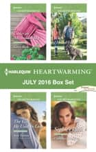 Harlequin Heartwarming July 2016 Box Set - An Anthology ebook by Karen Rock, Amy Vastine, Kate James,...