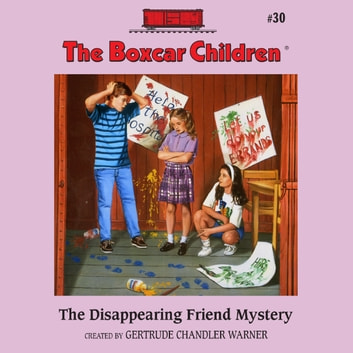The Disappearing Friend Mystery audiobook by Gertrude Chandler Warner