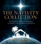 The Nativity Collection ebook by Robert Morgan