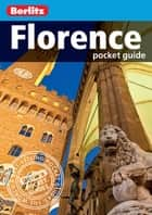 Berlitz: Florence Pocket Guide ebook by Berlitz