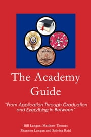The Academy Guide ebook by Matthew Thomas,Bill Langan