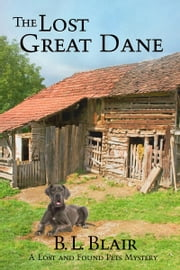 The Lost Great Dane ebook by B. L. Blair