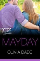 Mayday ebook by Olivia Dade