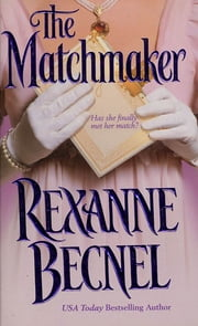 The Matchmaker ebook by Rexanne Becnel
