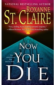 Now You Die ebook by Roxanne St. Claire