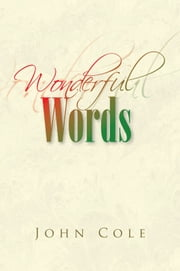 Wonderful Words ebook by John Cole