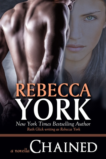 Chained (Decorah Security Series, Book #3) - A Paranormal Romantic Suspense Novella ebook by Rebecca York