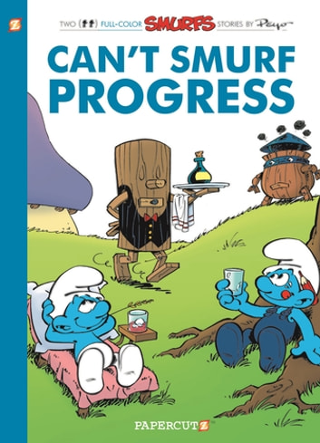 The Smurfs #23 - Can't Smurf Progress ebook by Peyo