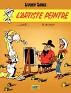 Lucky Luke - tome 40 – L'Artiste peintre ebook by Morris, Bob De Groot
