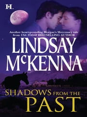Shadows from the Past ebook by Lindsay McKenna