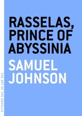 Rasselas, Prince of Abyssinia ebook by Samuel Johnson