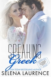 Speaking Greek ebook by Selena Laurence