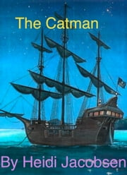 The Catman - Key West Adventure ebook by heidi jacobsen