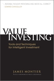 Value Investing - Tools and Techniques for Intelligent Investment ebook by James Montier