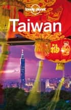 Lonely Planet Taiwan ebook by