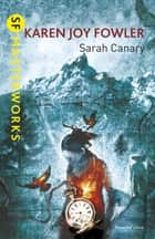 Sarah Canary ebook by Karen Joy Fowler