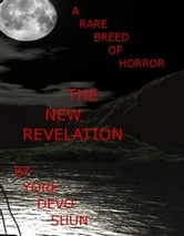 A Rare Breed Of Horror, The New Revelation ebook by Yore Devo Shun