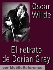 El retrato de Dorian Gray (Spanish Edition) ebook by Wilde, Oscar