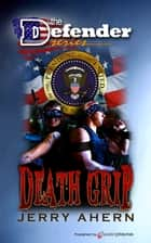 Death Grip ebook by Jerry Ahern