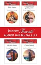 Harlequin Presents August 2018 - Box Set 2 of 2 - Sheikh's Baby of Revenge\Marriage Made in Blackmail\Tycoon's Ring of Convenience\Bound by the Billionaire's Vows ebook by Tara Pammi, Michelle Smart, Julia James,...