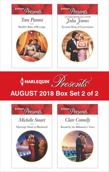 Harlequin Presents August 2018 - Box Set 2 of 2 ebook by Tara Pammi,Michelle Smart,Julia James,Clare Connelly