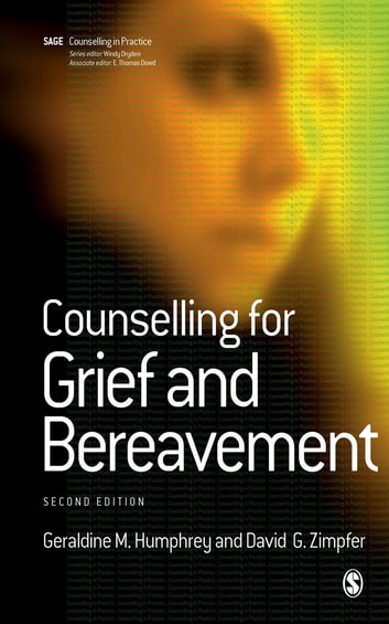 Counselling for Grief and Bereavement ebook by Geraldine M Humphrey,David Zimpfer
