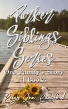 Parker Siblings Series ebook by Leigh Ann Lunsford