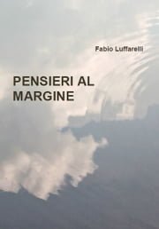 Pensieri al margine ebook by Kobo.Web.Store.Products.Fields.ContributorFieldViewModel
