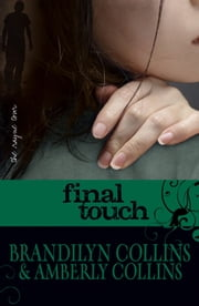 Final Touch ebook by Brandilyn Collins,Amberly Collins