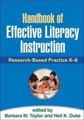 Handbook of Effective Literacy Instruction - Research-Based Practice K-8 ebook by