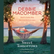 Sweet Tomorrows - A Rose Harbor Novel audiobook by Debbie Macomber