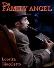 The Family Angel ebook by Loretta Giacoletto