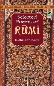 Selected Poems of Rumi ebook by Jalalu'l-Din Rumi