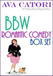 BBW Romantic Comedy Box Set ekitaplar by Ava Catori