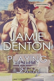 Playing Dirty ebook by Jamie Denton