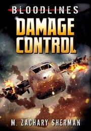 Damage Control ebook by M. Zachary Sherman,Josef Cage