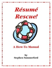 Resume Rescue!: A How-To Manual ebook by Kobo.Web.Store.Products.Fields.ContributorFieldViewModel