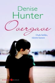 Overgave ebook by Denise Hunter