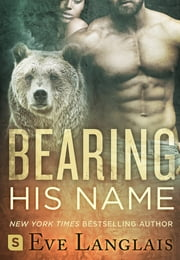 Bearing His Name ebook by Eve Langlais
