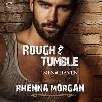 Rough & Tumble audiobook by Rhenna Morgan