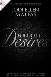 Forgotten Desires ebook by Jodi Ellen Malpas