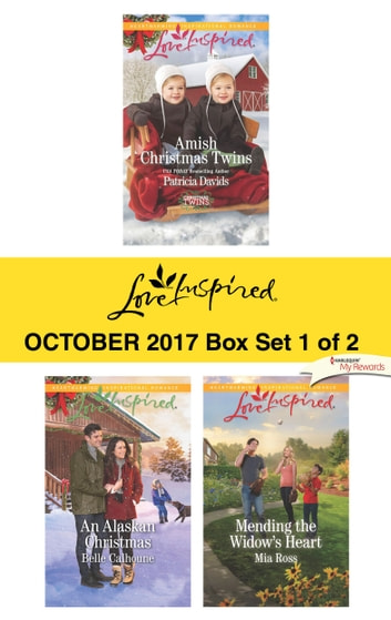 Harlequin Love Inspired October 2017 - Box Set 1 of 2 - An Anthology ebook by Patricia Davids,Belle Calhoune,Mia Ross