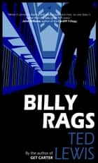 Billy Rags ebook by Ted Lewis