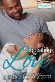 Negotiating for Love ebook by Sharon C. Cooper